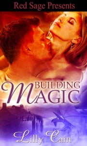 Building Magic ebook by Cain, Lilly
