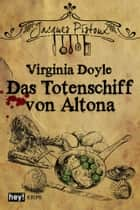 Das Totenschiff von Altona ebook by Virginia Doyle