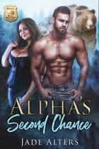 Alpha's Second Chance - A BBW Alpha Omega Shifter Romance ebook by