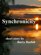 Synchronicity ebook by Barry Rachin