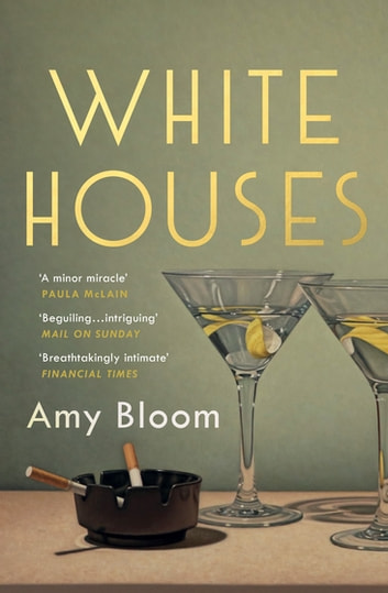 White Houses ebook by Amy Bloom