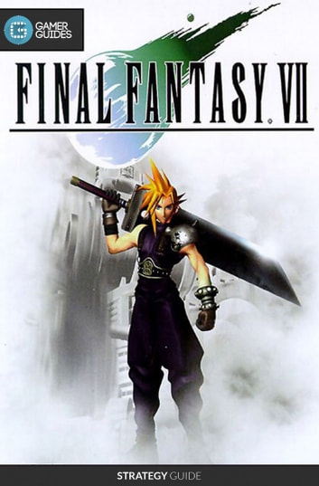 Final fantasy vii strategy guide ebook by gamerguides final fantasy vii strategy guide ebook by gamerguides fandeluxe Image collections