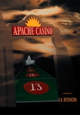 APACHE CASINO ebook by G.N. Buffington