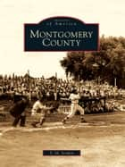 Montgomery County ebook by S.M. Senden