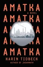 Amatka eBook by Karin Tidbeck