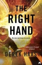 The Right Hand ebook by Derek Haas