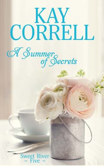 A Summer of Secrets ebook by Kay Correll