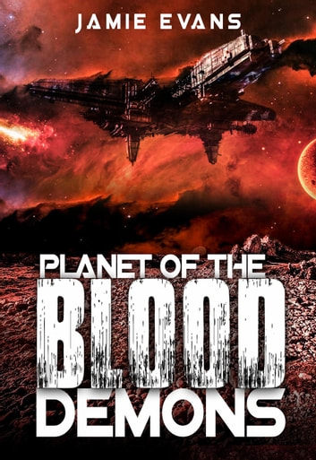 Planet of the Blood Demons ebook by Jamie Evans