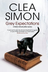 Grey Expectations ebook by Clea Simon