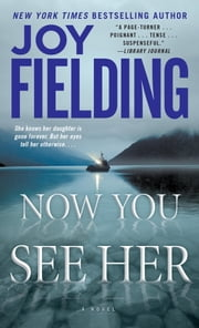Now You See Her ebook by Joy Fielding