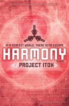 Harmony ebook by Keikaku (Project) Itoh