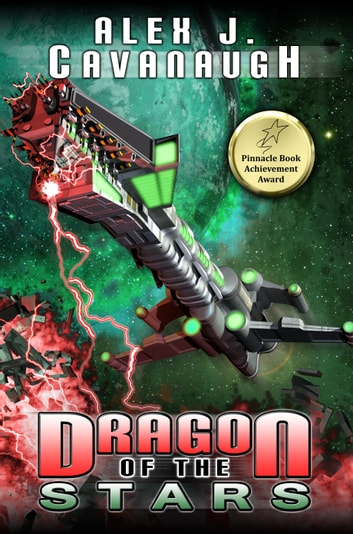 Dragon of the Stars ebook by Alex J. Cavanaugh
