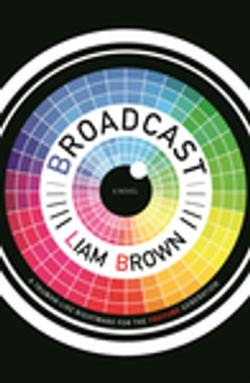 Broadcast ebook by Liam Brown
