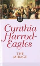 The Mirage ebook by Cynthia Harrod-Eagles