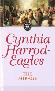 The Mirage - The Morland Dynasty, Book 22 ebook by Cynthia Harrod-Eagles