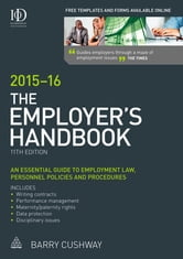 The Employer's Handbook 2015-16 ebook by Barry Cushway