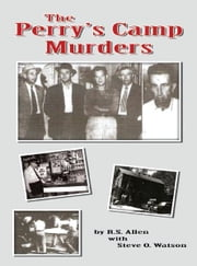 The Perry's Camp Murders ebook by R.S. Allen