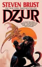 Dzur ebook by Steven Brust