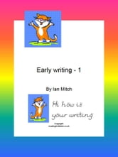 Early Writing -1 ebook by Ian Mitch