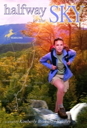 Halfway to the Sky ebook by Kimberly Brubaker Bradley