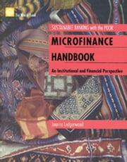 Microfinance Handbook: An Institutional and Financial Perspective ebook by Ledgerwood, Joanna