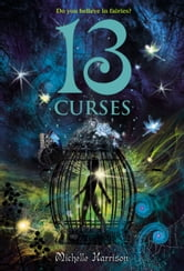 13 Curses ebook by Michelle Harrison