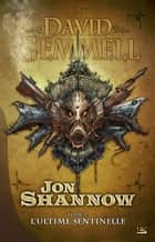 L'Ultime Sentinelle ebook by David Gemmell