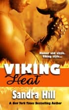 Viking Heat - Viking Navy SEALs, Book 6 ekitaplar by Sandra Hill