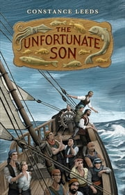 The Unfortunate Son ebook by Constance Leeds