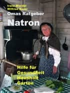 Omas Ratgeber Natron ebook by Wilfried Bauer
