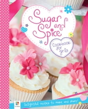 Sugar and Spice ebook by Julie Thompson