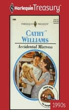 Accidental Mistress ebook by Cathy Williams