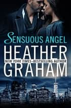 Sensuous Angel ebook by Heather Graham