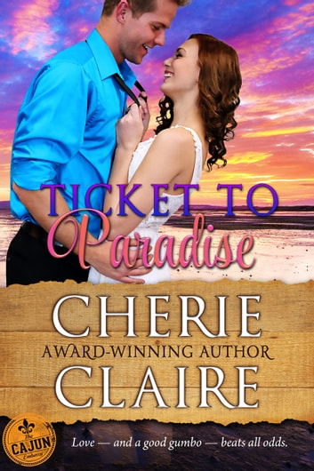 Ticket to Paradise ebook by Cherie Claire