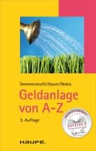Geldanlage von A-Z ebook by Thomas Dommermuth, Michael Hauer, Frank Nobis