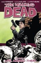 The Walking Dead, Vol. 12 ebook by Robert Kirkman,Charlie Adlard,Cliff Rathburn