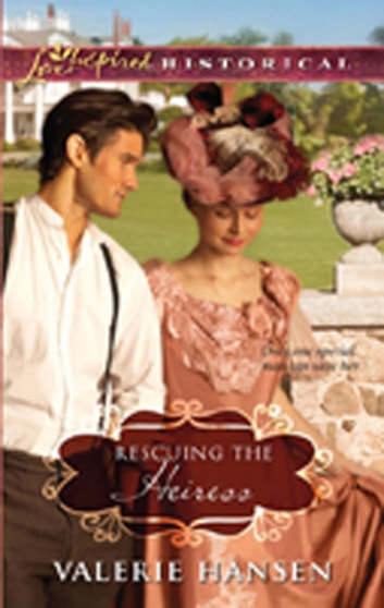 Rescuing the Heiress (Mills & Boon Historical) ebook by Valerie Hansen