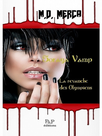 Soraya Vamp 1 ebook by MARIE DANIELLE MERCA