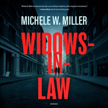 Widows-in-Law audiobook by Michele W. Miller