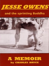 Jesse Owens And The Sprinting Buddha ebook by Charles Bryce