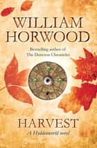 Harvest: Hyddenworld 3 ebook by William Horwood