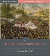 "Account of the Battle of Chickamauga from ""The Cumberland Army"" Illustrated Edition) ebook by Henry Cist"