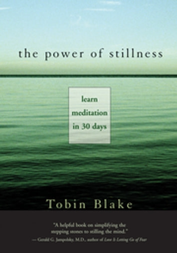 The Power of Stillness: Learn Meditation in 30 Days