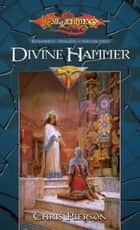 Divine Hammer - Kingpriest Trilogy, Volume Two ebook by Chris Pierson