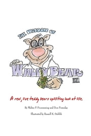 The Wisdom of Wally Bear ebook by Walter P. Froemming & Don Pomeday