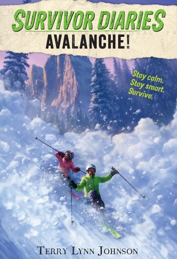 Avalanche! ebook by Terry Lynn Johnson