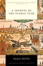 A Journal of the Plague Year ebook by Daniel Defoe,Jason Goodwin