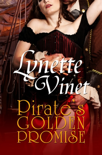 Pirate's Golden Promise ebook by Lynette Vinet