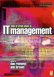 Make or Break Issues in IT Management ebook by Dan Remenyi,Ann Brown