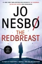 The Redbreast - A Harry Hole Novel eBook by Jo Nesbo